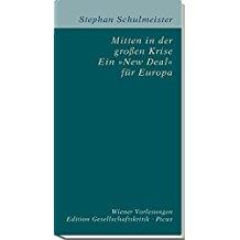 """Mitten in der großen Krise - ein """"New Deal"""" für Europa"""