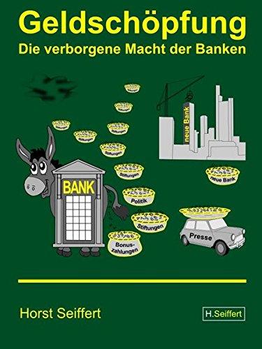 Geldschöpfung - Die verborgene Macht der Banken