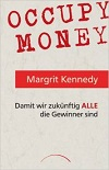 Occupy Money - Damit wir zukünftig alle Gewinner sind