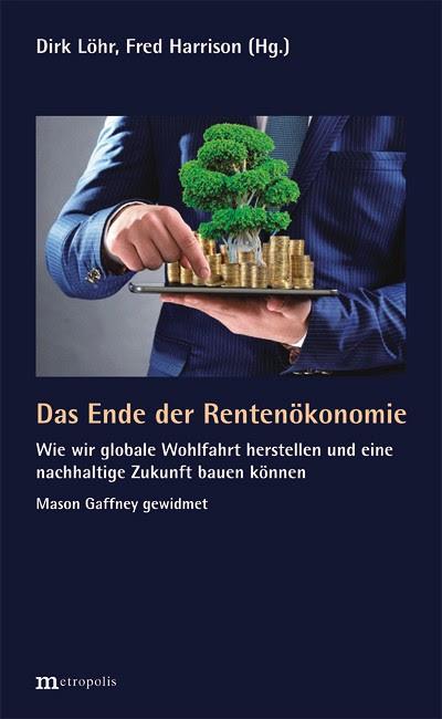 "Buchcover ""Das Ende der Rentenökonomie"". Foto: Metropolis Verlag"