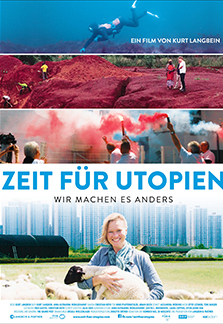 """Kurt Langbeins Doku """"Zeit für Utopien"""" macht Mut. Fotonachweis: http://www.zeit-fuer-utopien.com"""