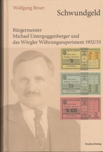 """2007 erschien erstmals Dr. Wolfgang Broers Buch """"Schwundgeld"""", 2013 erfolgte die Neuauflage. Foto: Studien Verlag"""