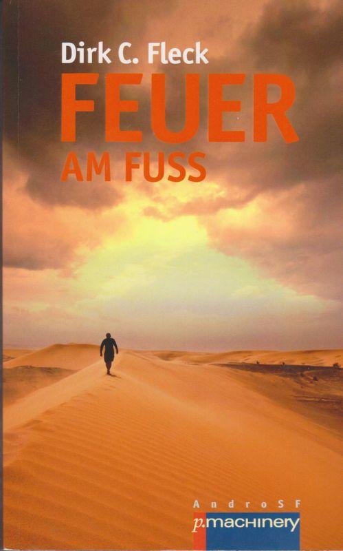 """Buchcover """"Feuer am Fuß"""" von Dirk C. Fleck"""