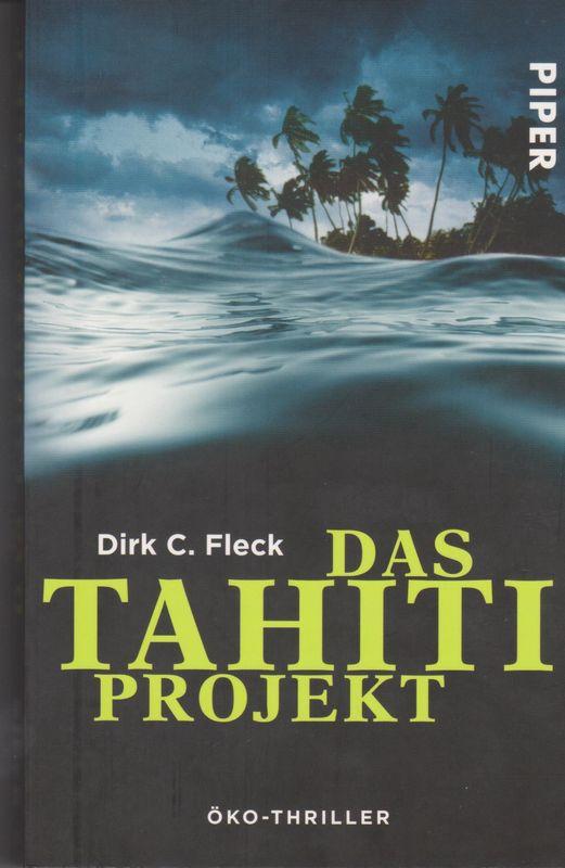 "Buchcover ""Das Tahiti Projekt"" von Dirk C. Fleck"