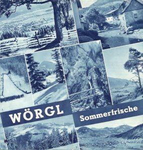 Wörgl Sommerfrische - in den 1930er Jahren. Foto: Unterguggenberger Institut
